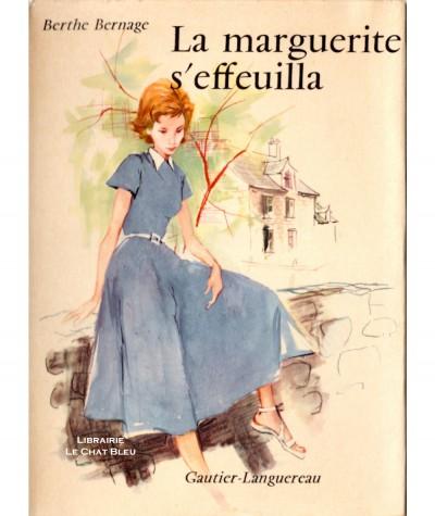 La marguerite s'effeuilla (Berthe Bernage) - Editions Gautier-Languereau