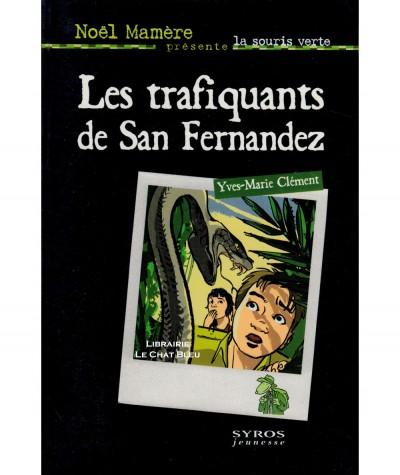 Les trafiquants de San Fernandez (Yves-Marie Clément) - La souris verte N° 32 - Editions SYROS
