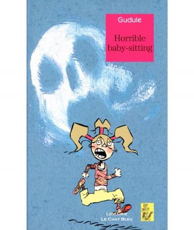 Horrible baby-sitting (Gudule) - Editions Lire c'est partir