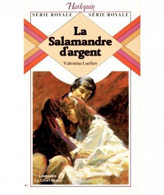 La Salamandre d'argent (Valentina Luellen) - Série royale N° 97 - Harlequin