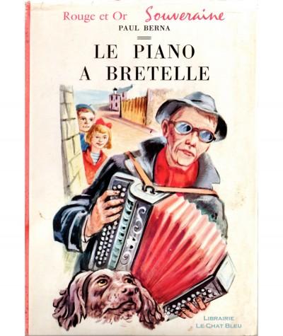 Le piano à bretelle (Paul Berna) - Bibliothèque Rouge et Or