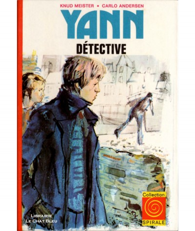Yann, détective (Knud Meister, Carlo Andersen) - Collection Spirale N° 3.514