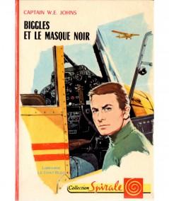 Biggles et le masque noir (Captain W.E. Johns) - Collection Spirale N° 426