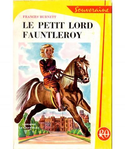 Le petit lord Fauntleroy (Frances Burnett) - Bibliothèque Rouge et Or Souveraine N° 465