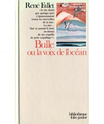 Bulle ou la voix de l'océan (René Fallet) - Folio Junior