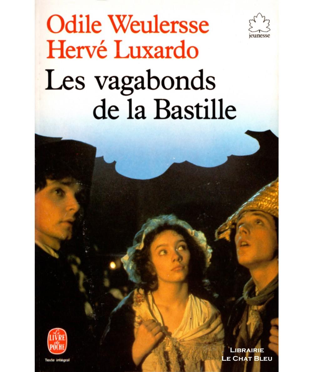 Les vagabonds de la Bastille (Odile Weulersse, Hervé Luxardo) - Le livre de poche N° 287