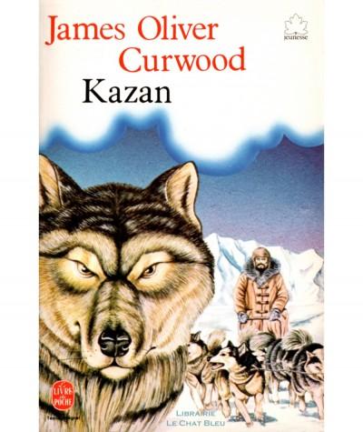 Kazan (James Oliver Curwood) - Le livre de poche N° 10