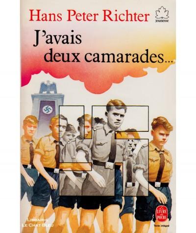 J'avais deux camarades… (Hans Peter Richter) - Le livre de poche N° 171