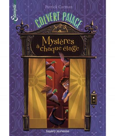 Colvert Palace T1 : Mystères à chaque étage (Patrick Carman) - BAYARD Jeunesse