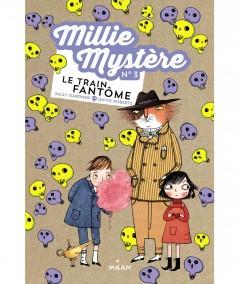 Millie mystère N° 3 : Le train fantôme (Sally Gardner, David Roberts) - MILAN Jeunesse