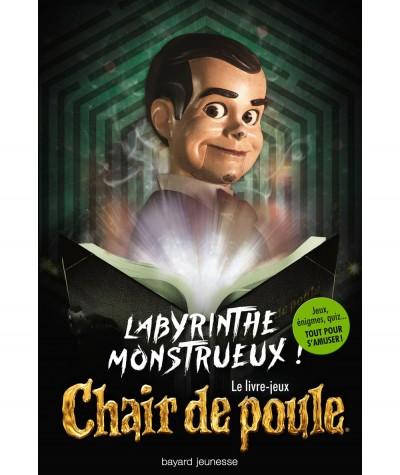 Le livre-jeux Chair de poule : Labyrinthe monstrueux ! (R.L Stine) - BAYARD Jeunesse