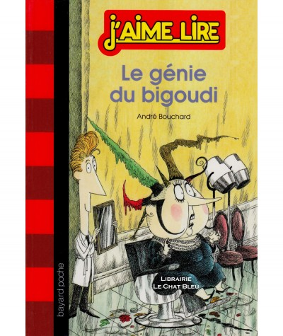 J'aime Lire N° 270 - Le génie du bigoudi (André Bouchard) - BAYARD Poche