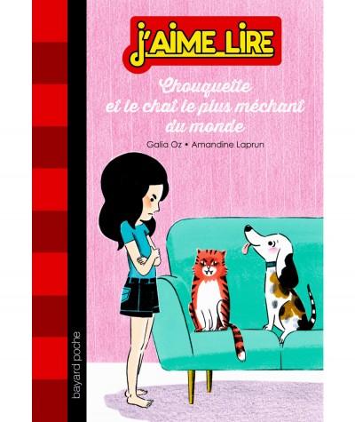 Chouquette et le chat le plus méchant du monde (Galia Oz) - J'aime Lire N° 284 - Bayard Jeunesse