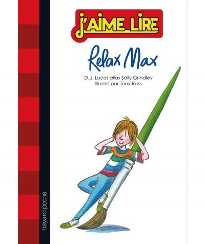 Relax Max (Sally Grindley) - J'aime Lire N° 271 - BAYARD poche