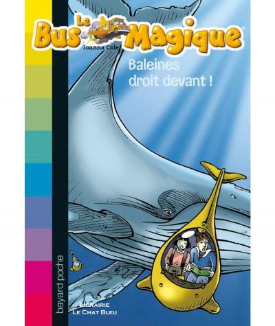 Le Bus Magique N° 3 : Baleines droit devant ! (Joanna Cole) - Bayard Jeunesse