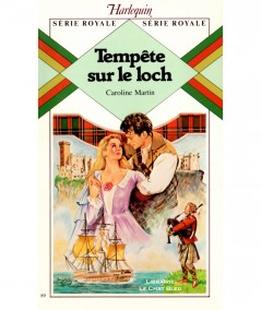 Tempête sur le loch (Caroline Martin) - Harlequin Série Royale N° 89