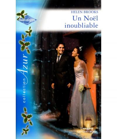 Un Noël inoubliable (Helen Brooks) - Harlequin Azur N° 2741