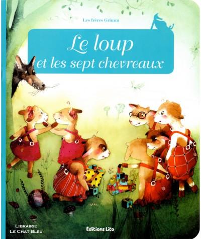 Le loup et les sept chevreaux (Les frères Grimm) - Minicontes classiques - Editions LITO