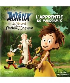 ASTÉRIX, Le secret de la potion magique : L'apprentie de Panoramix - Hachette jeunesse