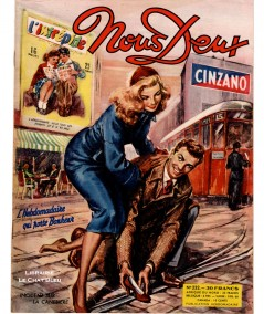 Magazine Nous Deux n° 232 paru en 1951 : Incident sur La Canebière