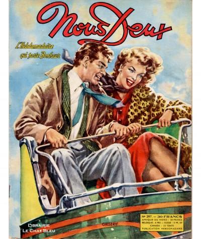 Magazine Nous Deux n° 297 paru en 1953 : Griserie…