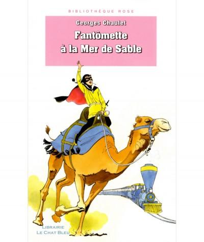 Fantômette à la Mer de Sable (Georges Chaulet) - Bibliothèque rose N° 932 - Hachette