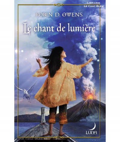 Série The Summoning T5 : Le chant de lumière (Robin D. Owens) - Harlequin Luna N° 58