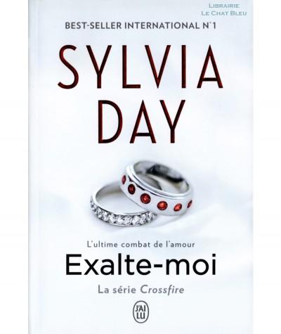 Crossfire T5 : Exalte-moi (Sylvia Day) - Collection Fantasme - Editions J'ai lu