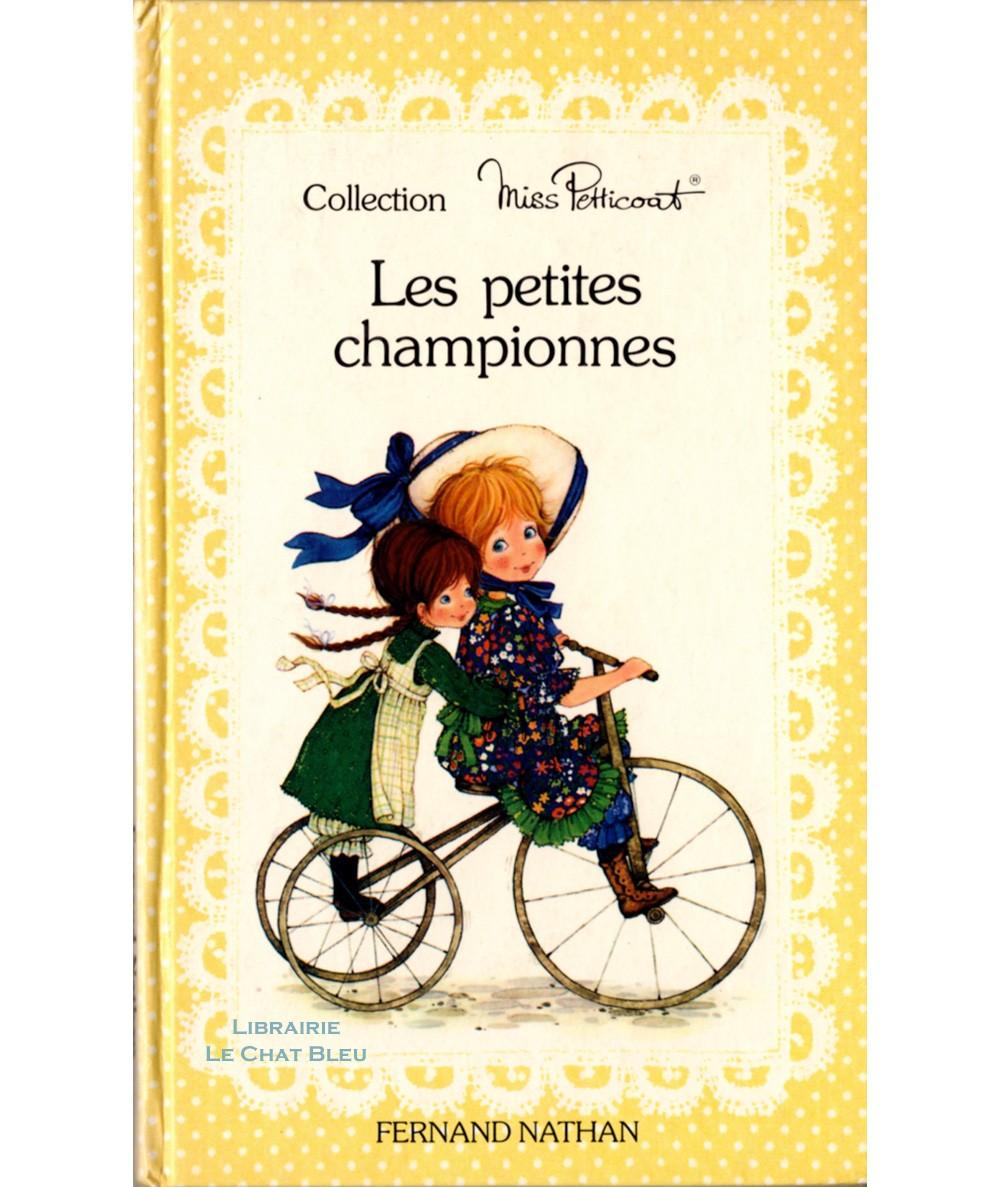 Miss Petticoat : Les petites championnes (Micheline Bertrand) - Fernand Nathan