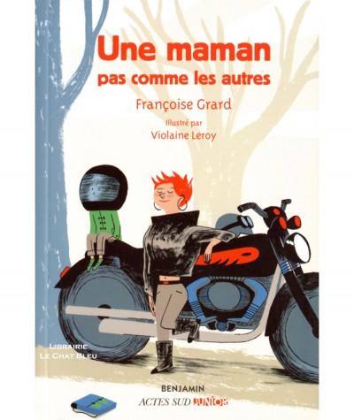 Une maman pas comme les autres (Françoise Grard, Violaine Leroy) - ACTES SUD