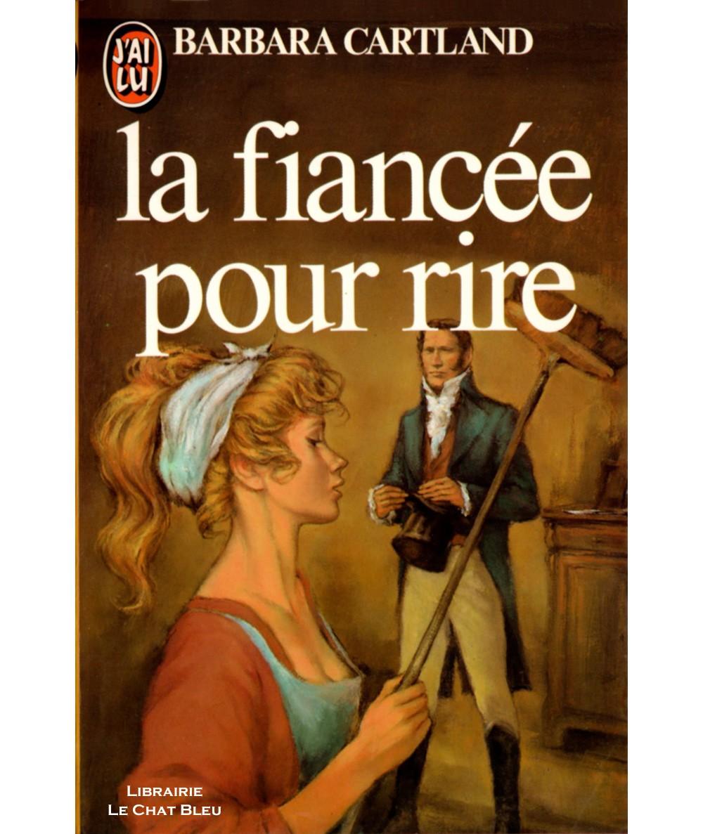 La fiancée pour rire (Barbara Cartland) - J'ai lu N° 1554