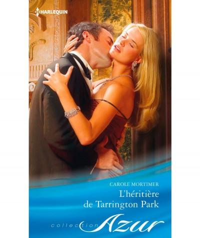 L'héritière de Tarrington Park (Carole Mortimer) - Harlequin Azur N° 3530