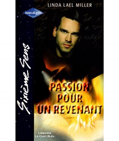 Passion pour un revenant (Linda Lael Miller) - Harlequin Sixième Sens N° 188