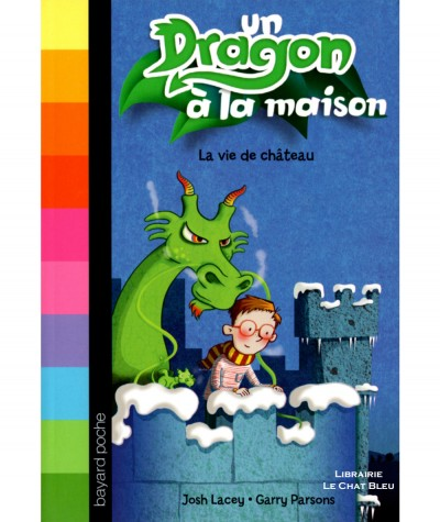 Un Dragon à la maison T3 : La vie de château (Josh Lacey, Garry Parsons) - Bayard jeunesse