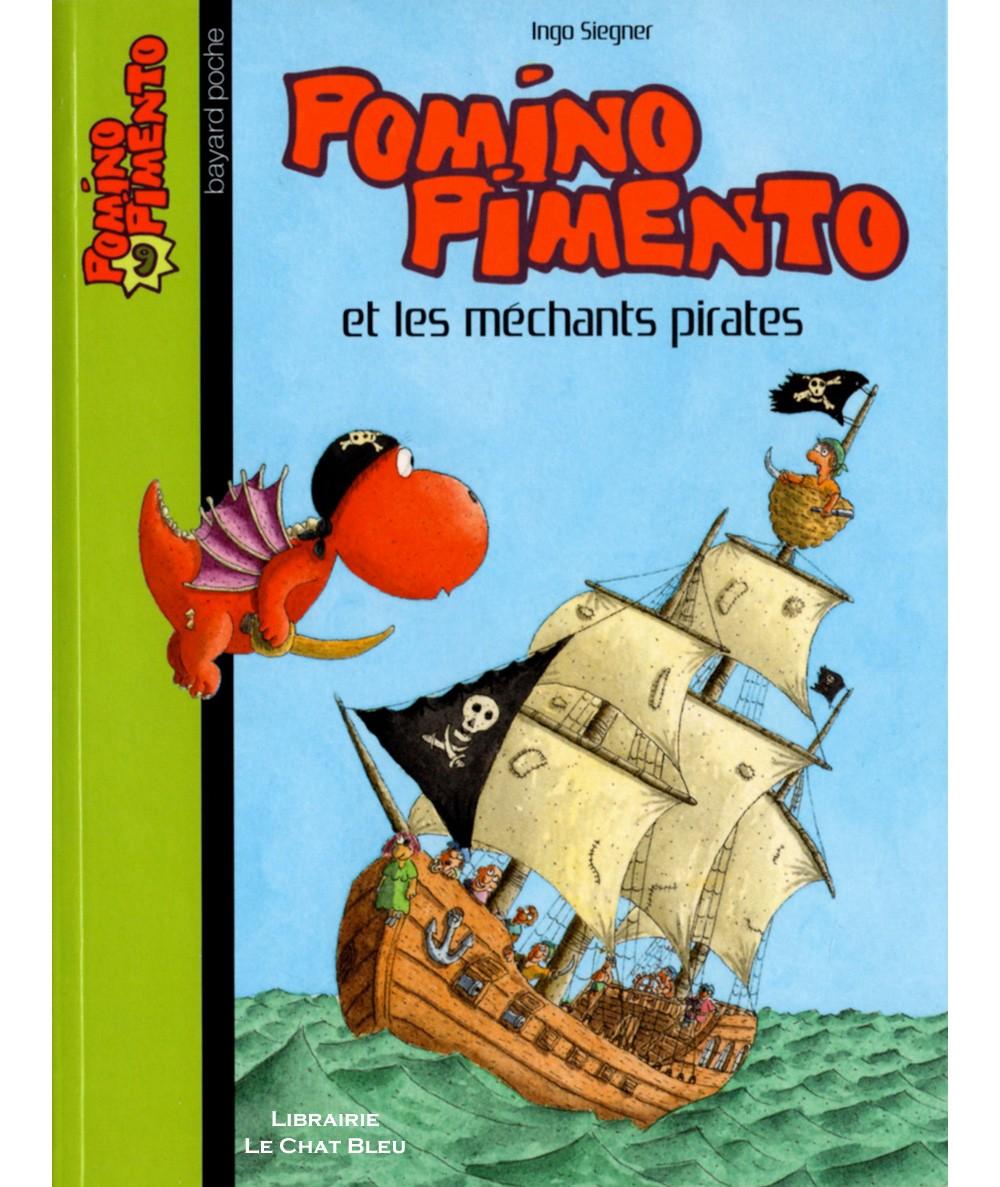 POMINO PIMENTO et les méchants pirates (Ingo Siegner) - Bayard jeunesse