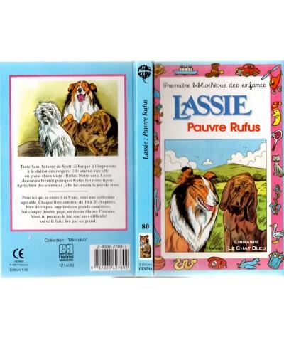 Lassie : Pauvre Rufus (Alain Jost) - Mini-club N° 80 - Editions HEMMA