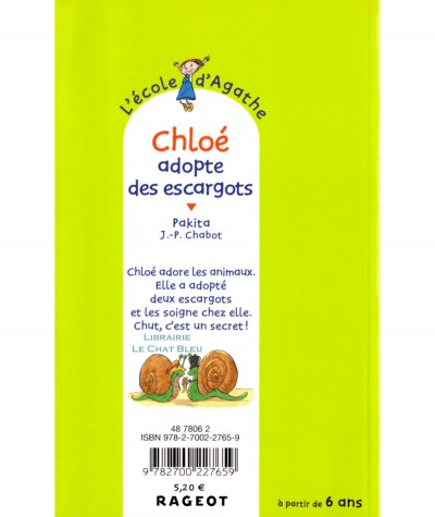L'école d'Agathe T20 : Chloé adopte des escargots (Pakita) - Cascade N° 20 - Editions Rageot