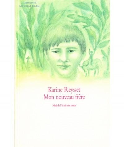 Mon nouveau frère (Karine Reysset) - Collection Neuf - L'école des loisirs