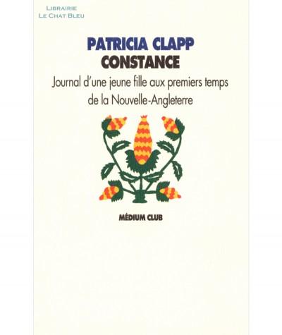 Constance (Patricia Clapp) : Journal d'une jeune fille aux premiers temps de la Nouvelle-Angleterre - L'école des loisirs