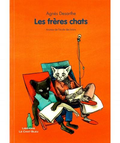 Les frères chats (Agnès Desarthe) - Collection Animax - L'école des loisirs