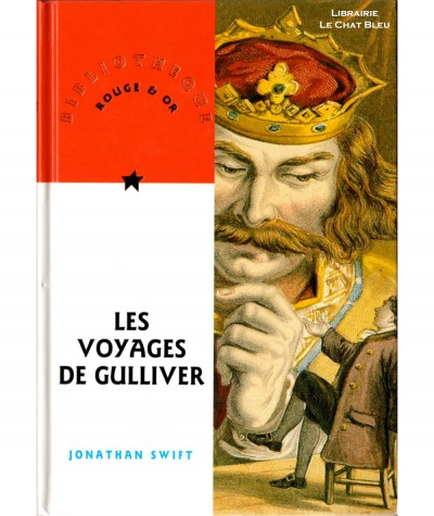 Les voyages de Gulliver (Jonathan Swift) - Bibliothèque Rouge & Or N° 40