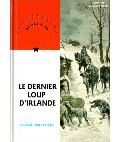 Le dernier loup d'Irlande (Elona Malterre) - Bibliothèque Rouge & Or N° 34