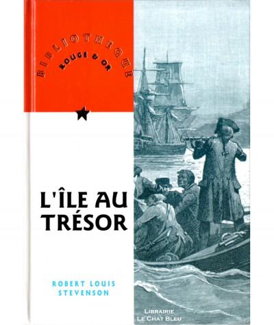 L'île du trésor (Robert Louis Stevenson) - Bibliothèque Rouge & Or N° 15