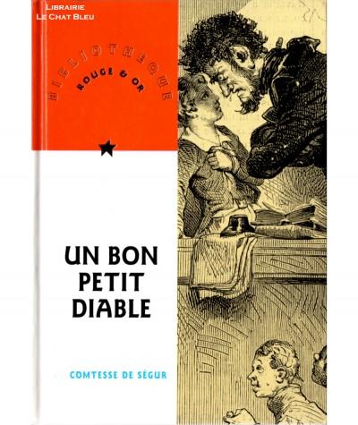 Un bon petit diable (Comtesse de Ségur) - Bibliothèque Rouge & Or N° 2
