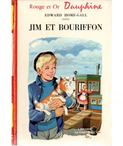 Jim et Bouriffon (Edward Home-Gall) - Bibliothèque Rouge et Or Dauphine N° 329