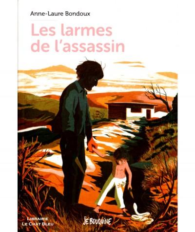 Les larmes de l'assassin (Anne-Laure Bondoux) - BAYARD Jeunesse