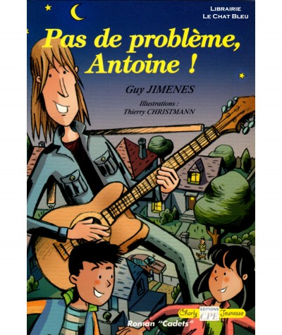 Pas de problème, Antoine ! (Guy Jimenes) - Editions CPE
