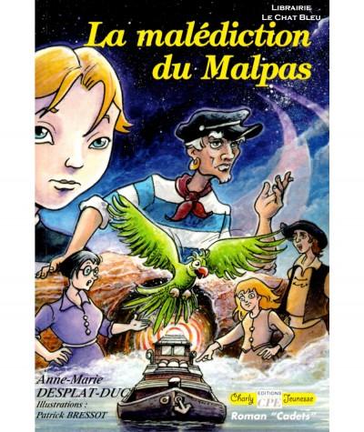 La malédiction du Malpas (Anne-Marie Desplat-Duc) - Editions CPE