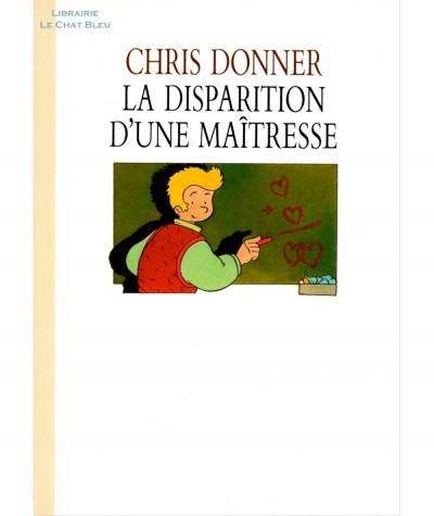 La disparition d'une maîtresse (Chris Donner) - L'Ecole des loisirs