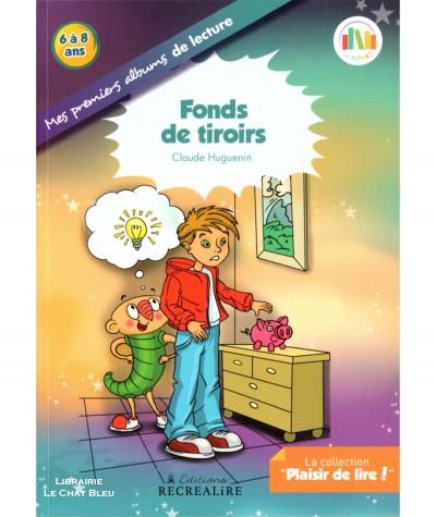 Fonds de tiroirs (Claude Huguenin) - Plaisir de lire ! - Editions RECREALIRE